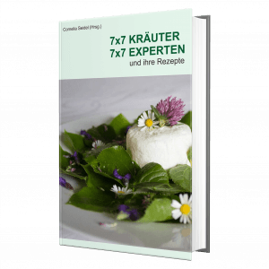 7x7 Kräuter, 7x7 Experten und ihre Rezepte